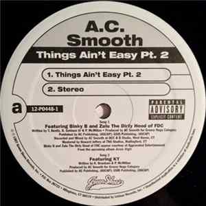 A.C. Smooth - Things Ain't Easy Pt. 2 Album