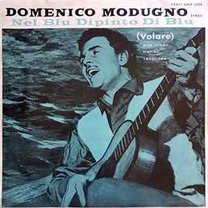 Domenico Modugno - Domenico Modugno Sings Nel Blu Dipinto Di Blu (Volare) And Other Italian Favorites Album