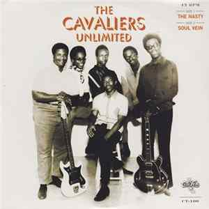 The Cavaliers Unlimited - The Nasty / Soul Vein Album